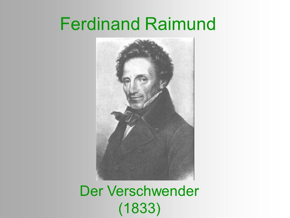 Ferdinand Raimund Der Verschwender (1833)
