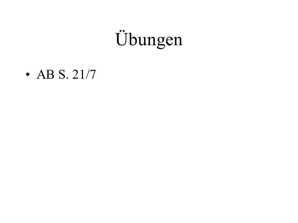 Übungen AB S. 21/7