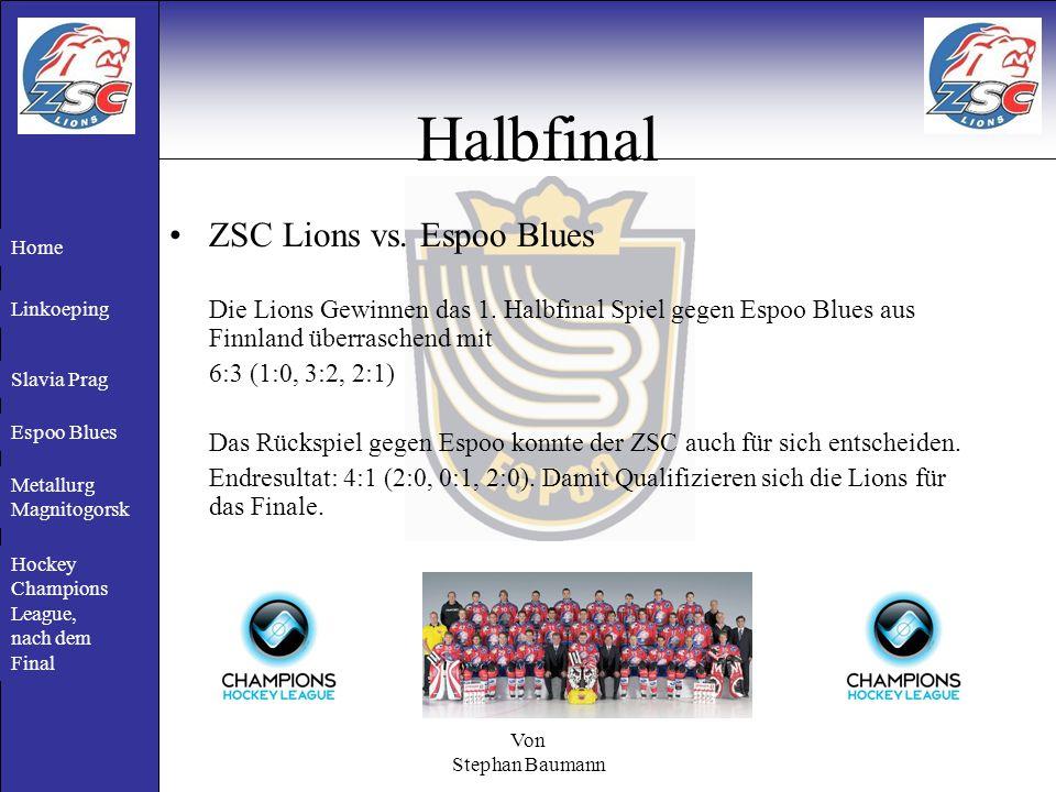 Von Stephan Baumann Halbfinal ZSC Lions vs. Espoo Blues Die Lions Gewinnen das 1.