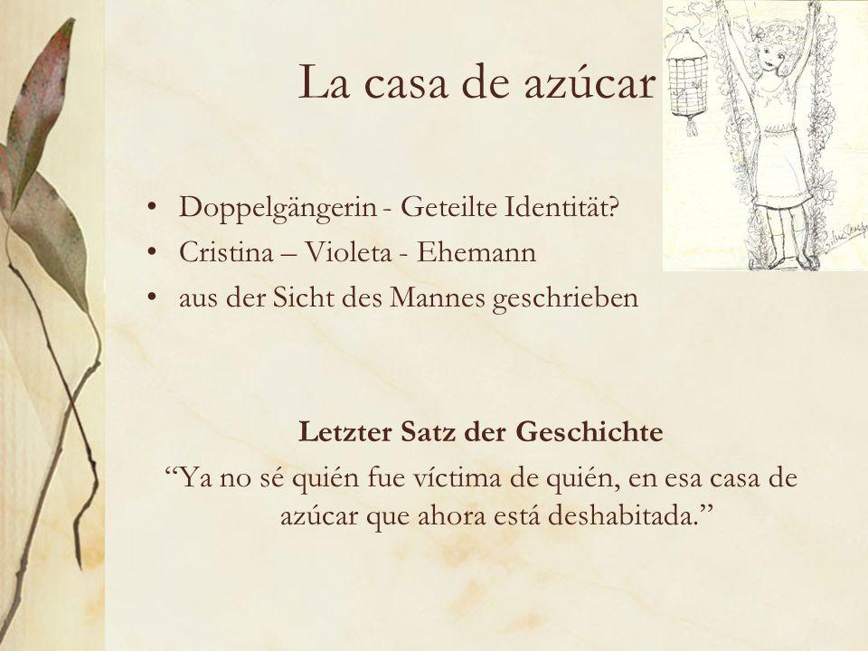 La casa de azúcar Doppelgängerin - Geteilte Identität.
