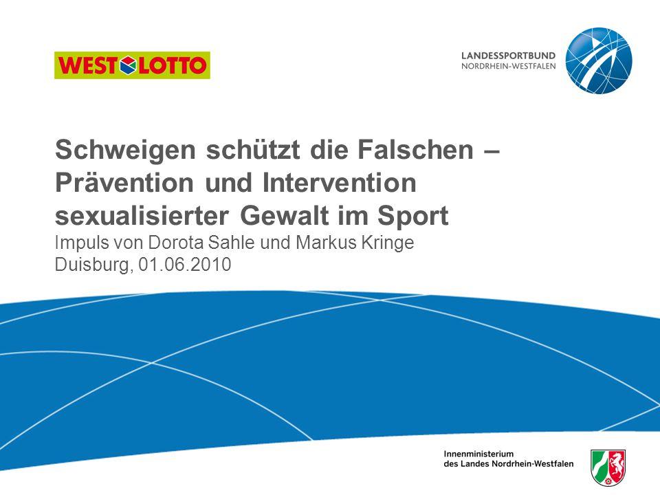 1 | Schweigen schützt die Falschen, Duisburg 26.10.2009 Schweigen schützt die Falschen – Prävention und Intervention sexualisierter Gewalt im Sport Im