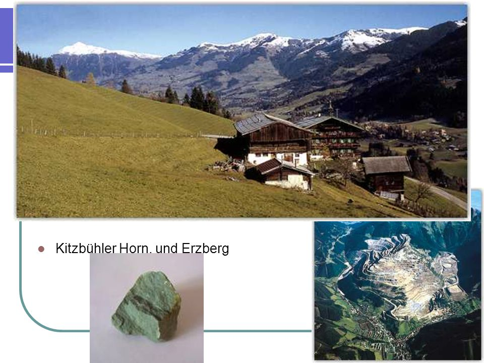 Kitzbühler Horn, und Erzberg