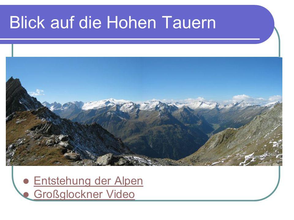 Blick auf die Hohen Tauern Entstehung der Alpen Großglockner Video