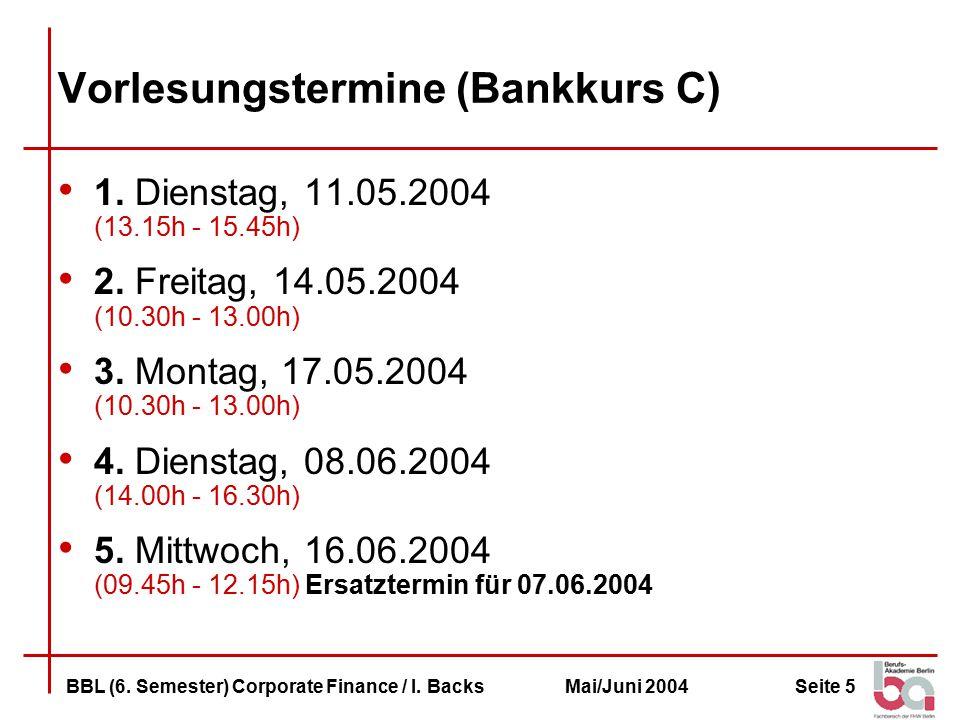 Seite 26BBL (6.Semester) Corporate Finance / I.