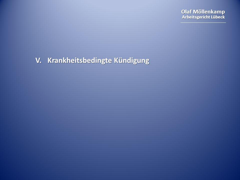 Olaf Möllenkamp Arbeitsgericht Lübeck V. Krankheitsbedingte Kündigung