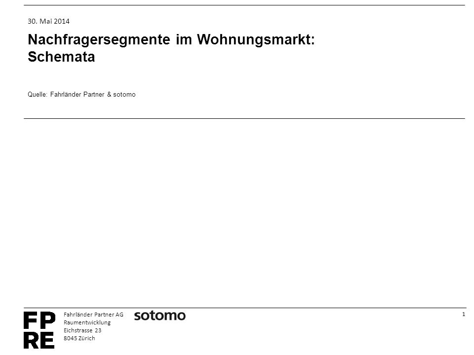 1 Fahrländer Partner AG Raumentwicklung Eichstrasse 23 8045 Zürich 30.