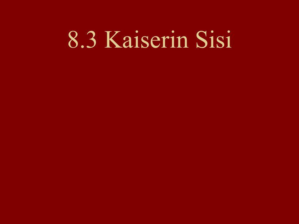 8.3 Kaiserin Sisi