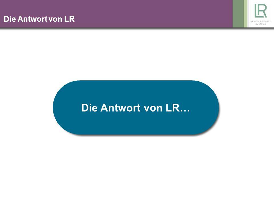 Die Antwort von LR Die Antwort von LR…