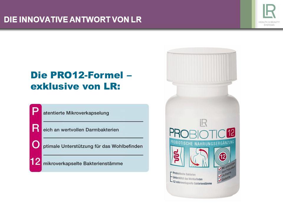 SO WIRKT PROBIOTIC12 P atentiertes Herstellungsverfahren Die patentierte Mikroverkapselung schützt die Bakterien während der kritischen Magenpassage.