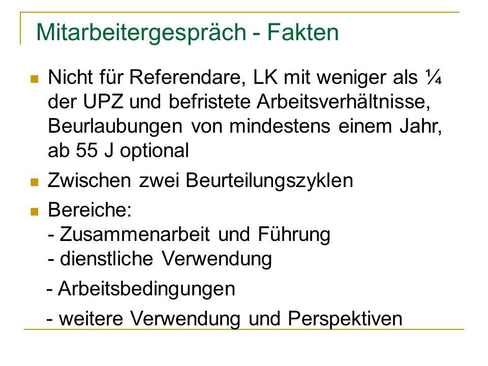 Mitarbeitergespräch - Fakten Nicht für Referendare, LK mit weniger als ¼ der UPZ und befristete Arbeitsverhältnisse, Beurlaubungen von mindestens eine