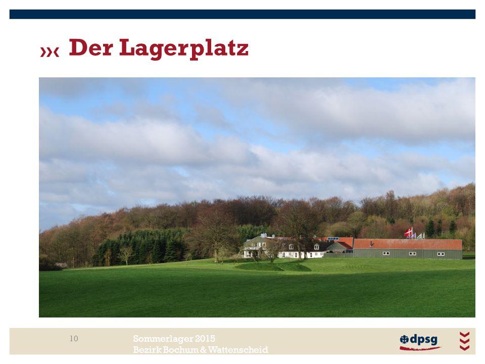 Sommerlager 2015 Bezirk Bochum & Wattenscheid Der Lagerplatz 10