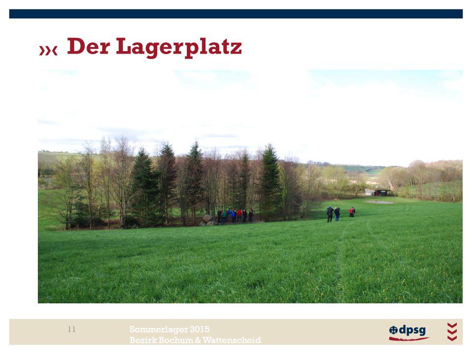 Sommerlager 2015 Bezirk Bochum & Wattenscheid Der Lagerplatz 11