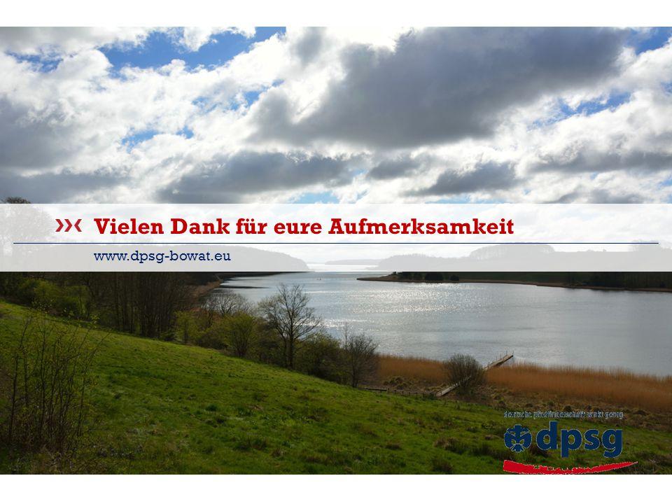Sommerlager 2015 Bezirk Bochum & Wattenscheid Vielen Dank für eure Aufmerksamkeit www.dpsg-bowat.eu