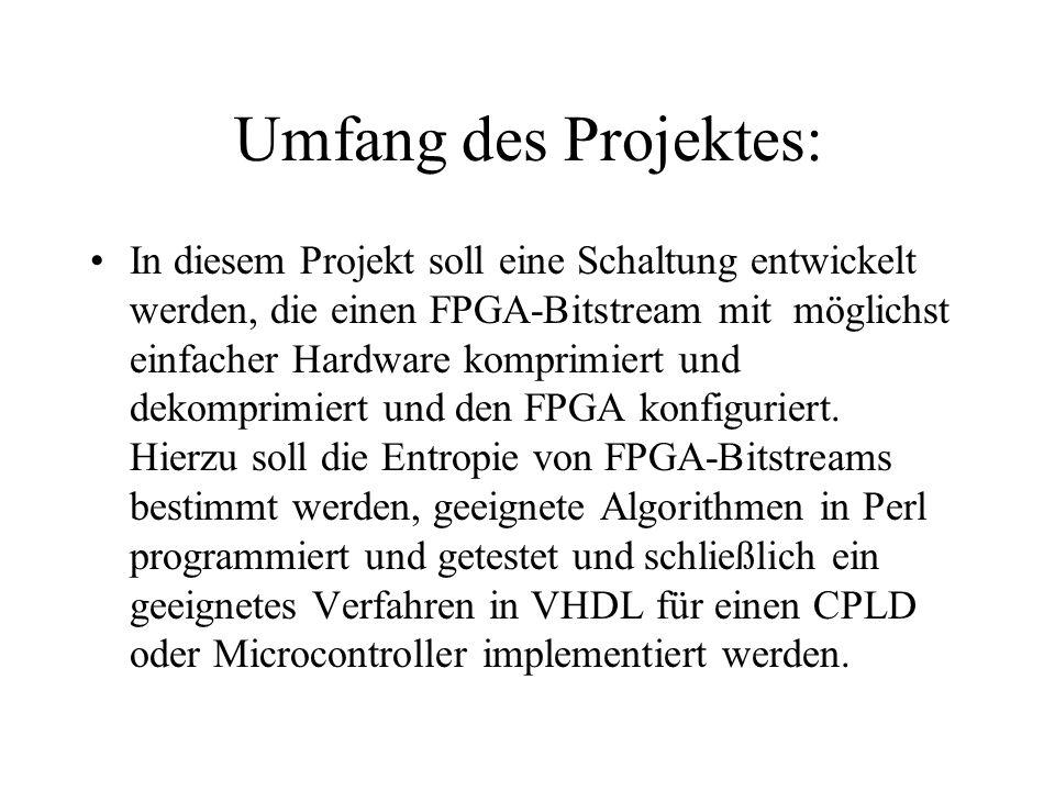 Umfang des Projektes: In diesem Projekt soll eine Schaltung entwickelt werden, die einen FPGA-Bitstream mit möglichst einfacher Hardware komprimiert und dekomprimiert und den FPGA konfiguriert.