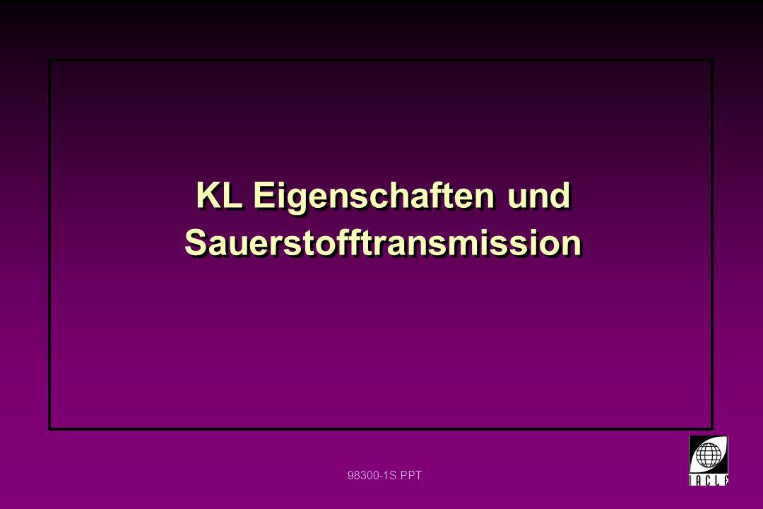 98300-1S.PPT KL Eigenschaften und Sauerstofftransmission
