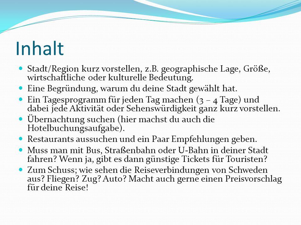 Was gibt es in Deutschland zu sehen.Wichtige Sehenswürdigkeiten und Städte kannst du z.B.