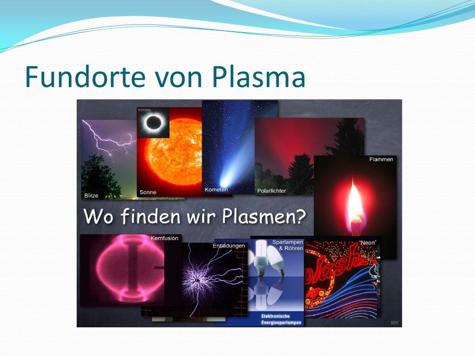 Fundorte von Plasma