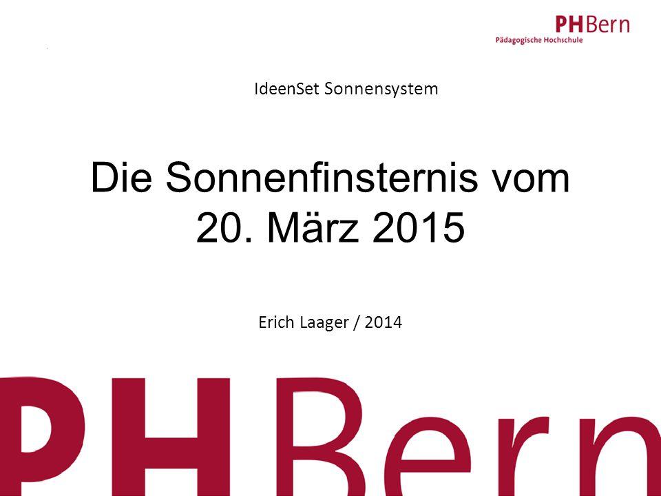 1 IdeenSet Sonnensystem Ideenset Die Sonnenfinsternis vom 20. März 2015 Erich Laager / 2014