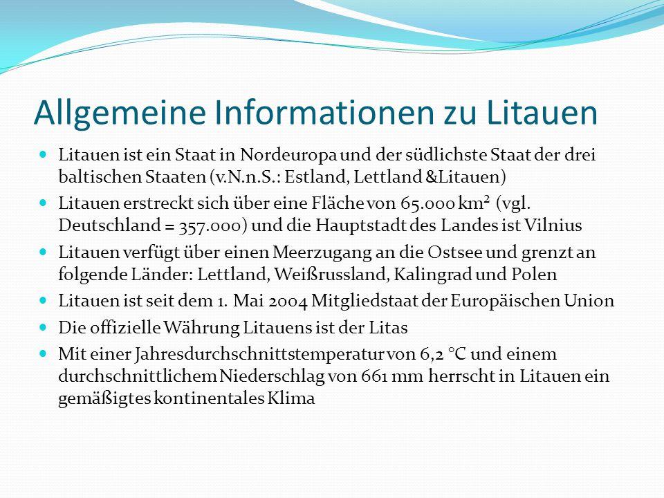 Allgemeine Informationen zu Litauen Litauen ist ein Staat in Nordeuropa und der südlichste Staat der drei baltischen Staaten (v.N.n.S.: Estland, Lettl