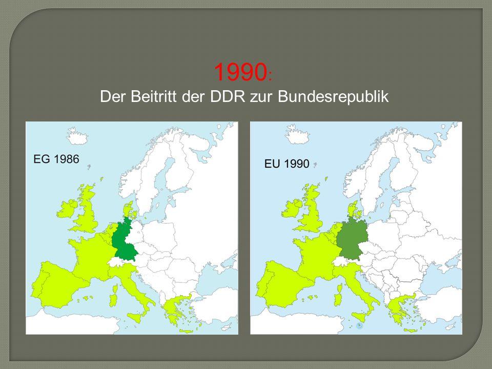 1990 : Der Beitritt der DDR zur Bundesrepublik