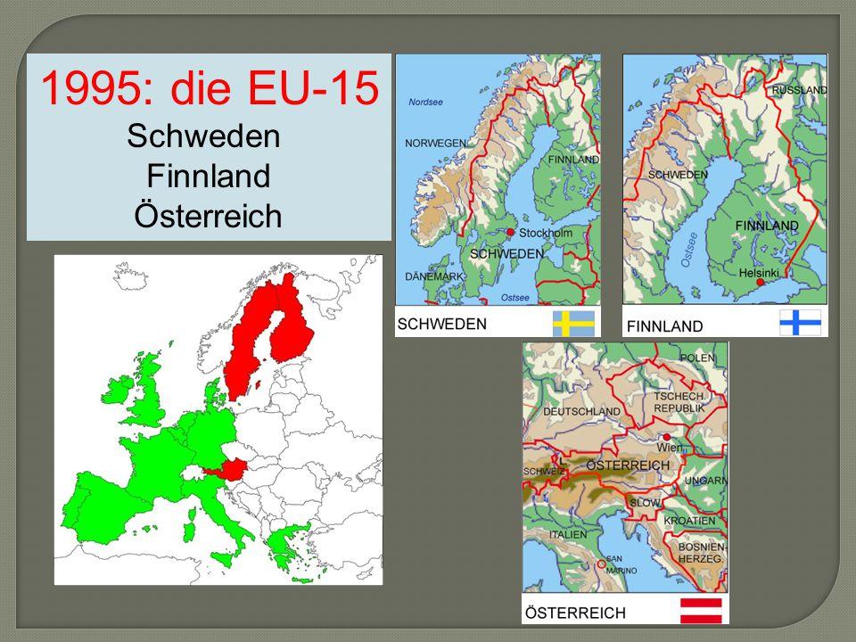 1995: die EU-15 Schweden Finnland Österreich
