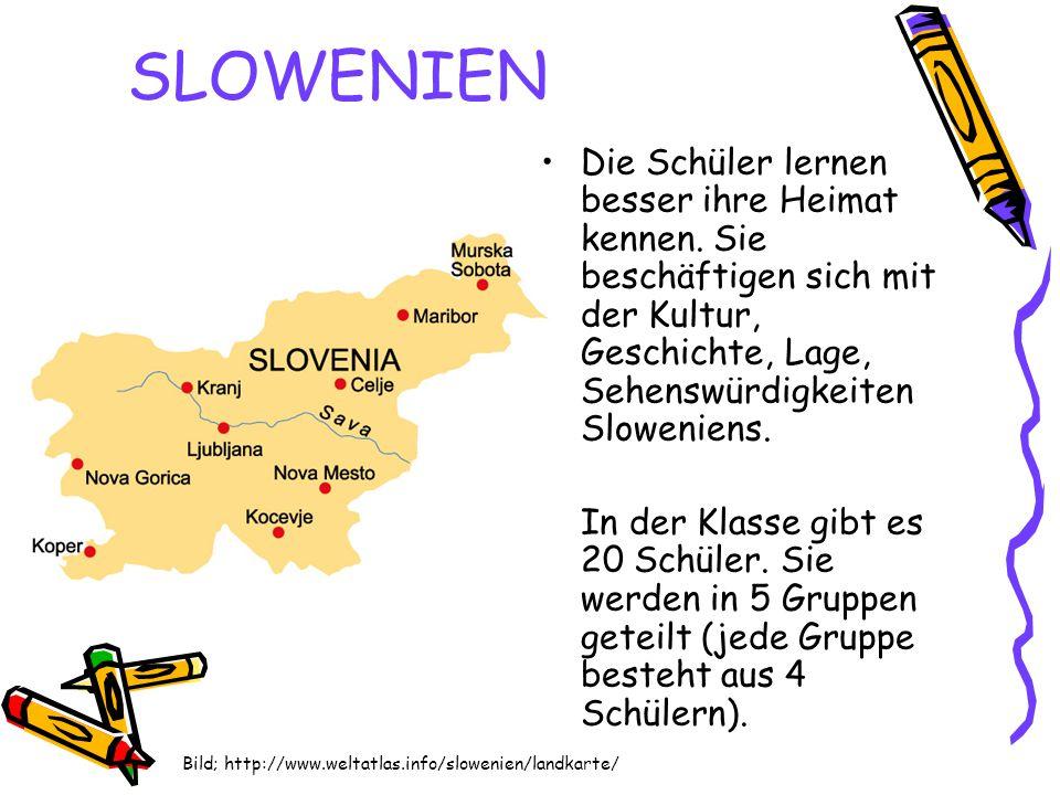SLOWENIEN Die Schüler lernen besser ihre Heimat kennen. Sie beschäftigen sich mit der Kultur, Geschichte, Lage, Sehenswürdigkeiten Sloweniens. In der