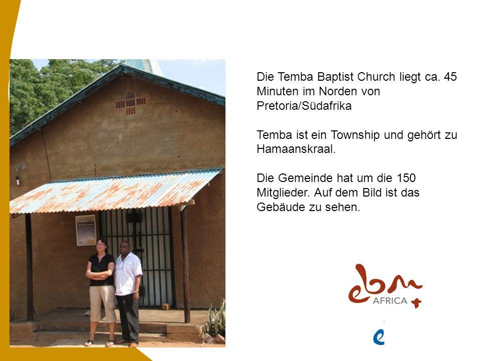 Die Temba Baptist Church liegt ca.