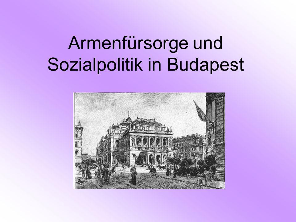 Armenfürsorge und Sozialpolitik in Budapest