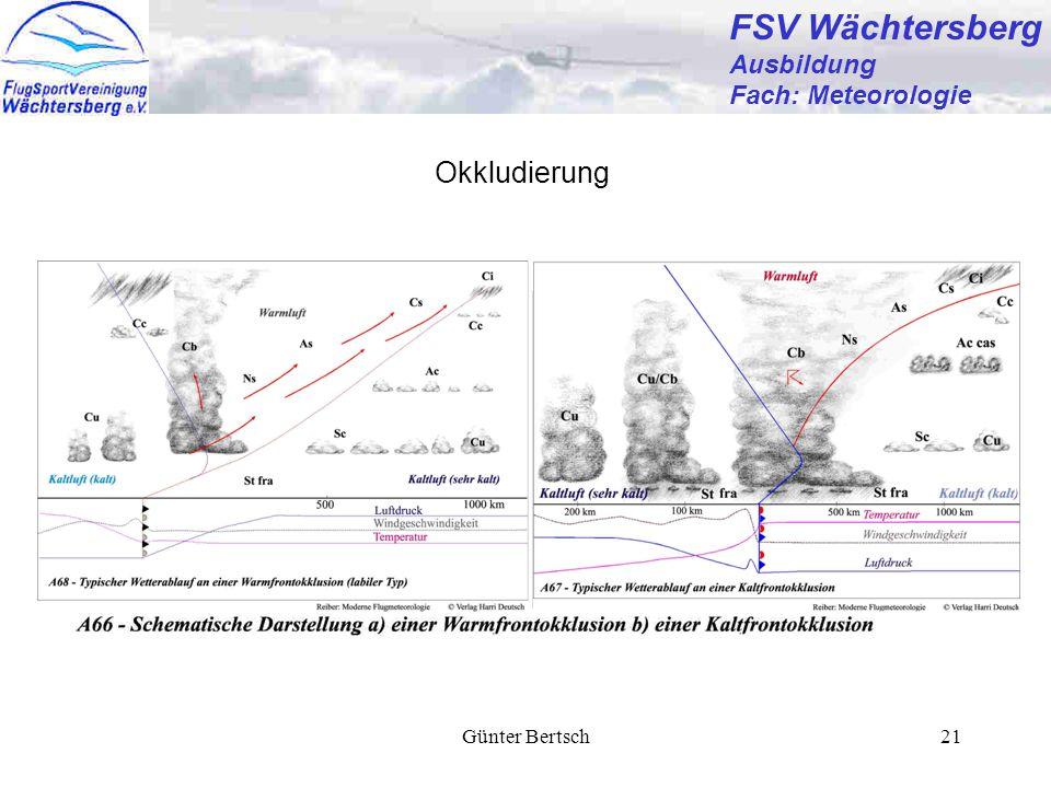 Günter Bertsch21 FSV Wächtersberg Ausbildung Fach: Meteorologie Okkludierung