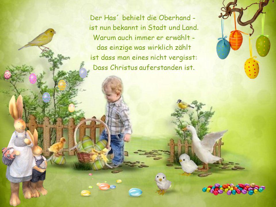 Ein Götterbote – liest man dann war früher er – fing´s damit an? Dem Ei und ihm sei eins gemein - ein Fruchtbarkeitssymbol zu sein. Vor Jahren brachte