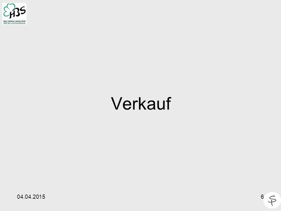 04.04.20157 Verkauf Post Lager RW 1.Bestellung = Auftrag 2.