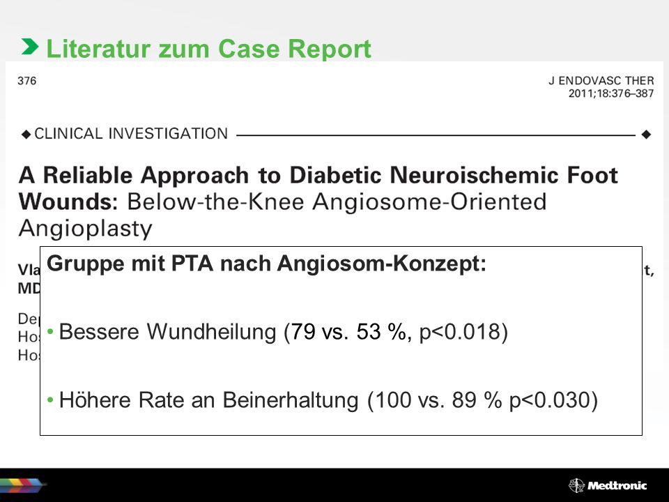 Literatur zum Case Report Gruppe mit PTA nach Angiosom-Konzept: Bessere Wundheilung (79 vs.