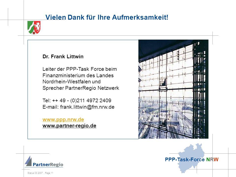 Status 03.2007, Page 11 PPP-Task-Force NRW Vielen Dank für Ihre Aufmerksamkeit.