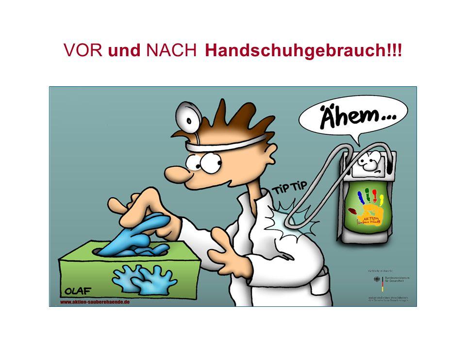 VOR und NACH Handschuhgebrauch!!!