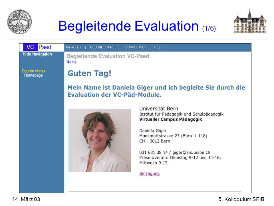 14. März 035. Kolloquium SFIB Begleitende Evaluation (1/6)