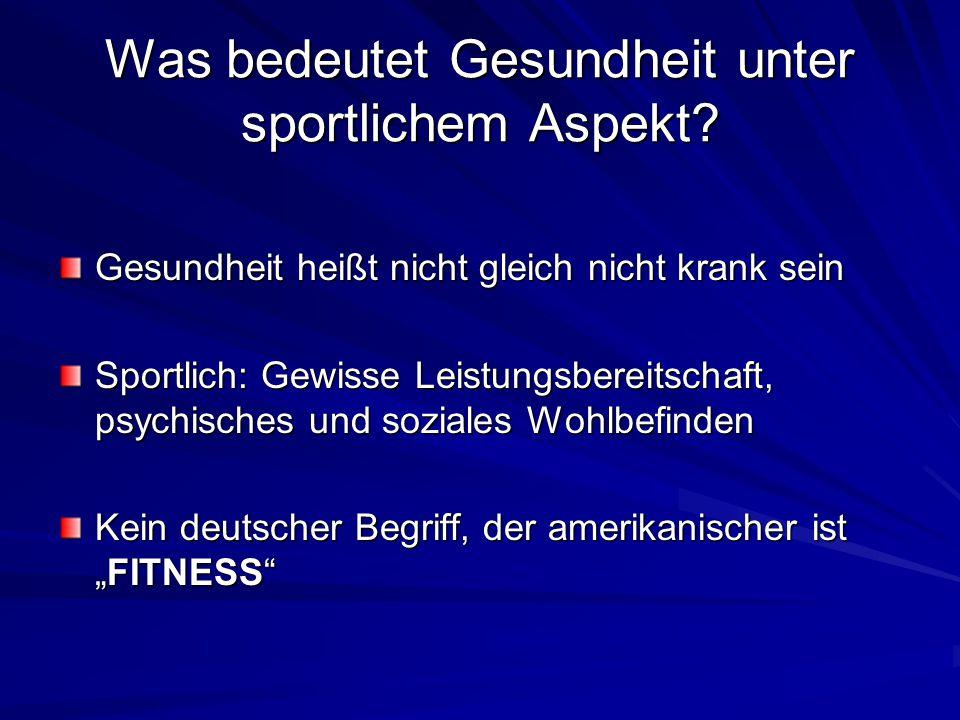 Was bedeutet Gesundheit unter sportlichem Aspekt.