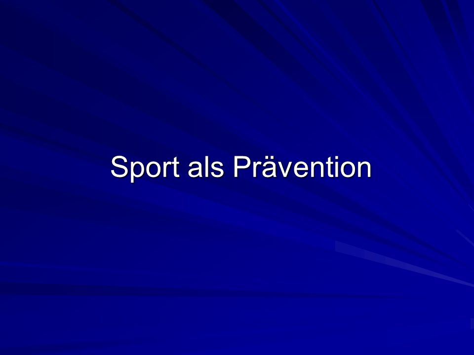 Sport als Prävention