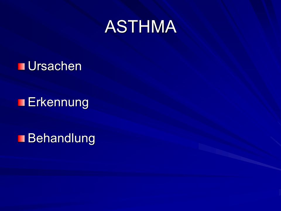 ASTHMA UrsachenErkennungBehandlung