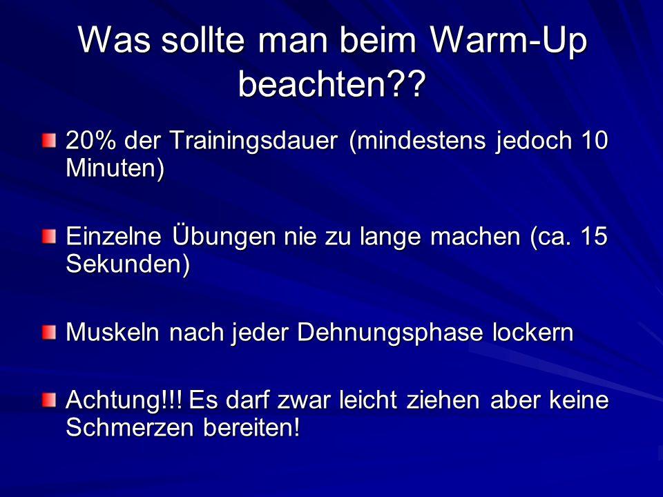 Was sollte man beim Warm-Up beachten?.