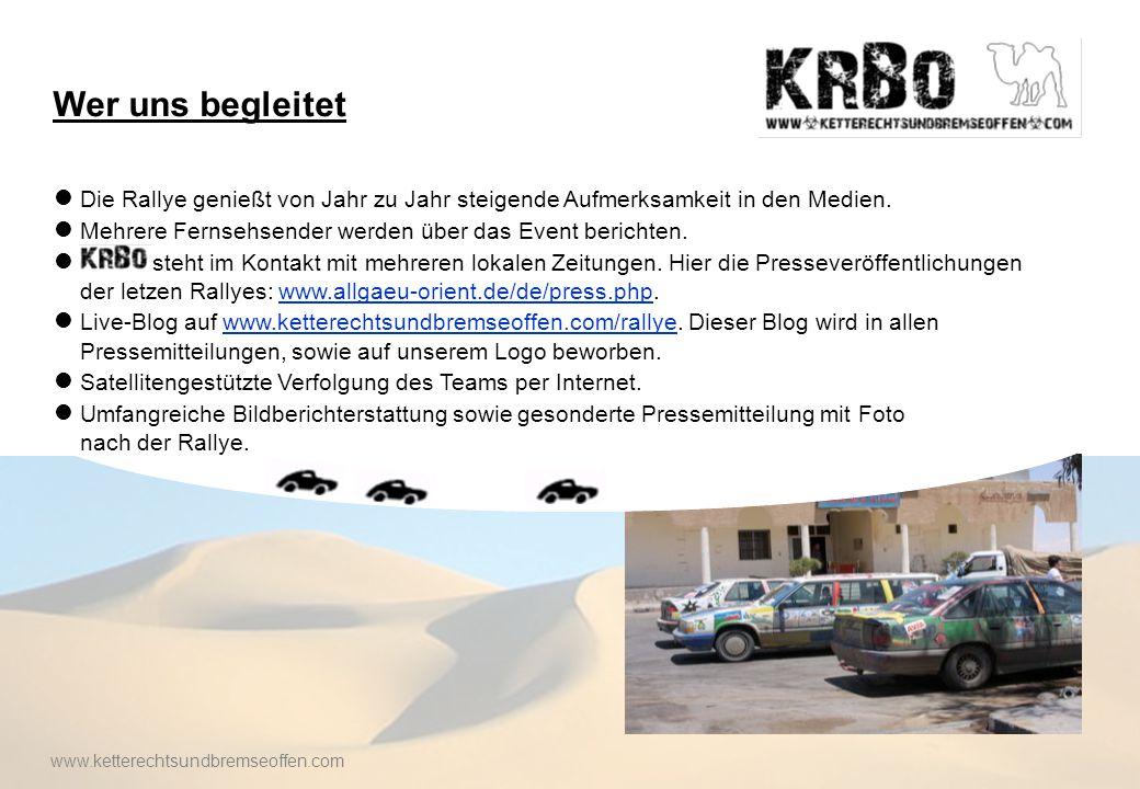 Wer uns begleitet Die Rallye genießt von Jahr zu Jahr steigende Aufmerksamkeit in den Medien.
