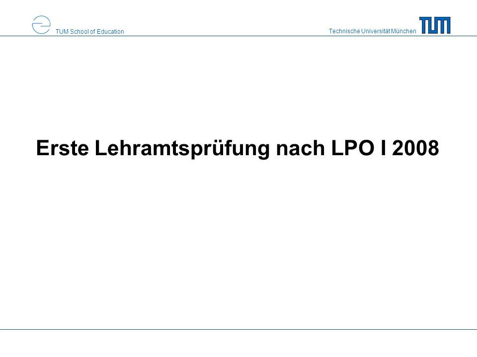 Technische Universität München TUM School of Education Fristen Mindeststudienzeit 8 Semester –kann um 2 Semester unterschritten werden späteste Erstanmeldung zum Examen –13.