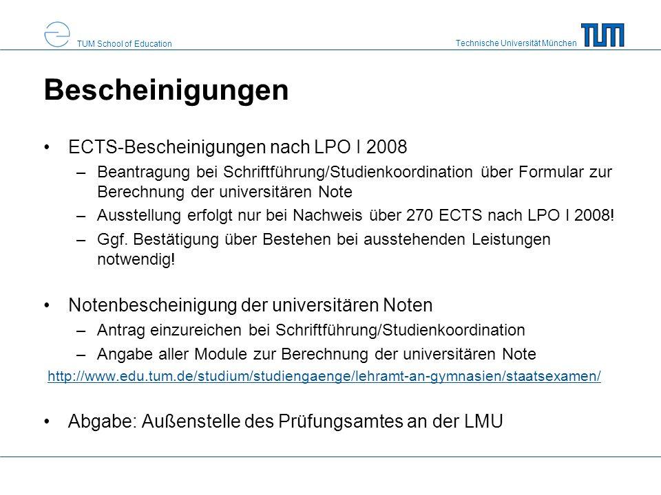 Technische Universität München TUM School of Education Vorgezogenes Examen in EWS Vorziehen auf Antrag möglich Ablegung aller Module der EWS-Schiene im Studienplan bis zur Nachreichfrist Beantragung der Bescheinigungen über das Formular zur universitären Notenberechnung in Erziehungswissenschaften