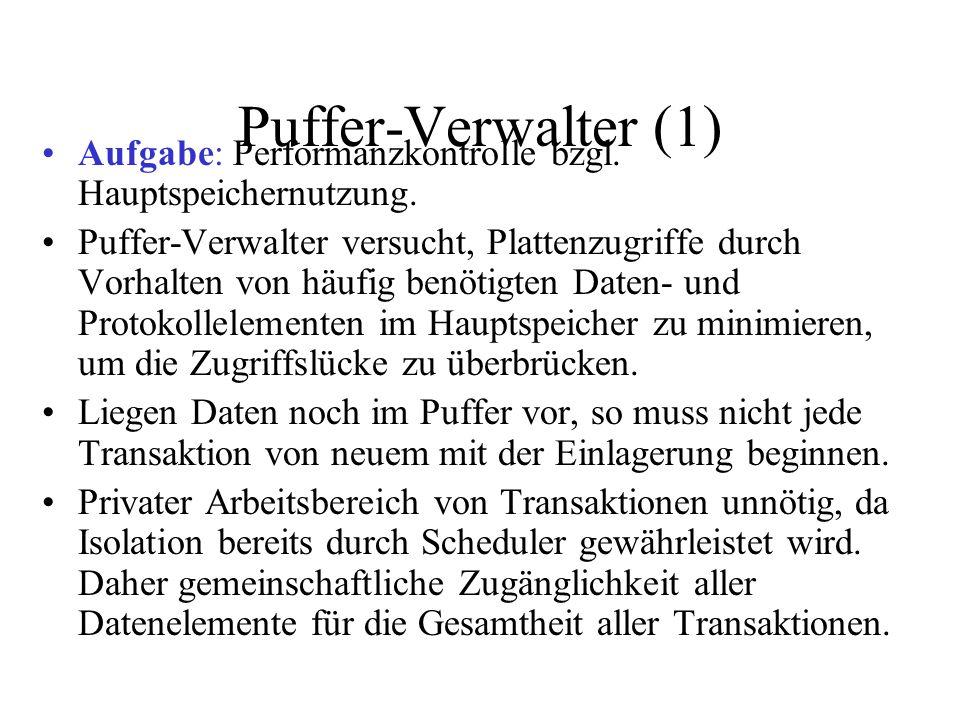 Puffer-Verwalter (1) Aufgabe: Performanzkontrolle bzgl.