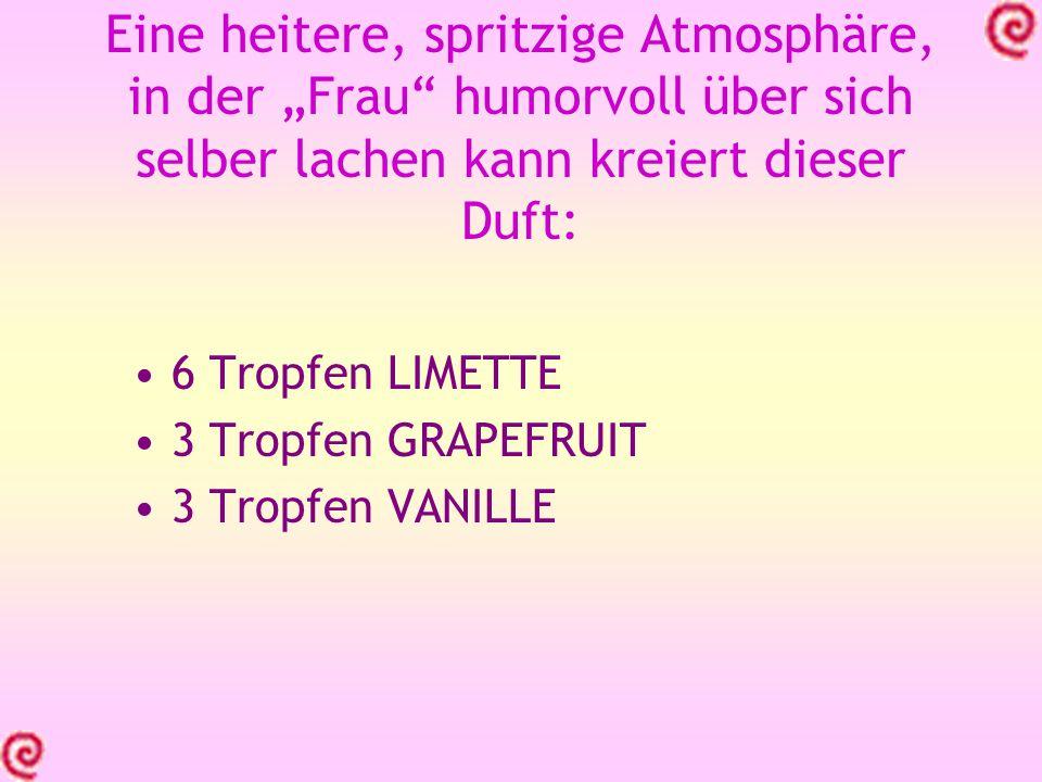 Beliebter Kinderduft- auch für schmollende Kinder Vanille ist ein sehr guter Kinderduft Holt schmollende Kinder aus ihrer Ecke raus Duftmischung : Je 5 Tropfen Vanille und Süßorange oder Clementine