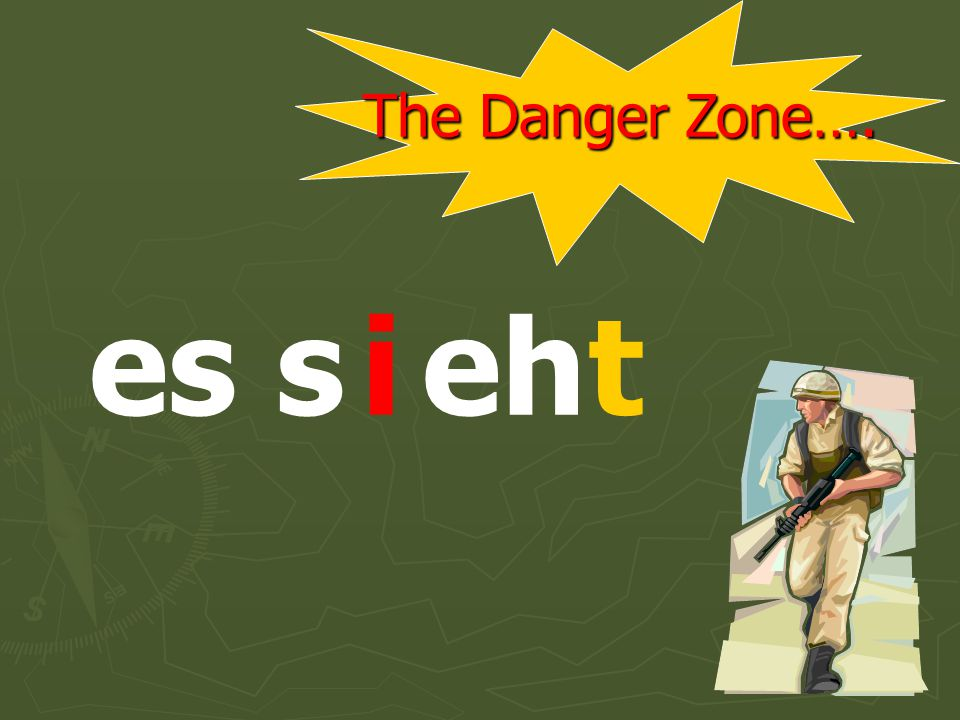 The Danger Zone…. sie s ehti