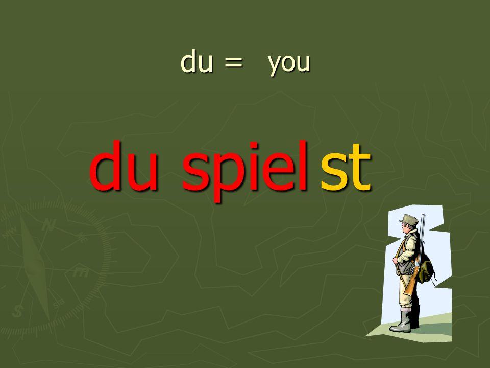 du = du spiel you st