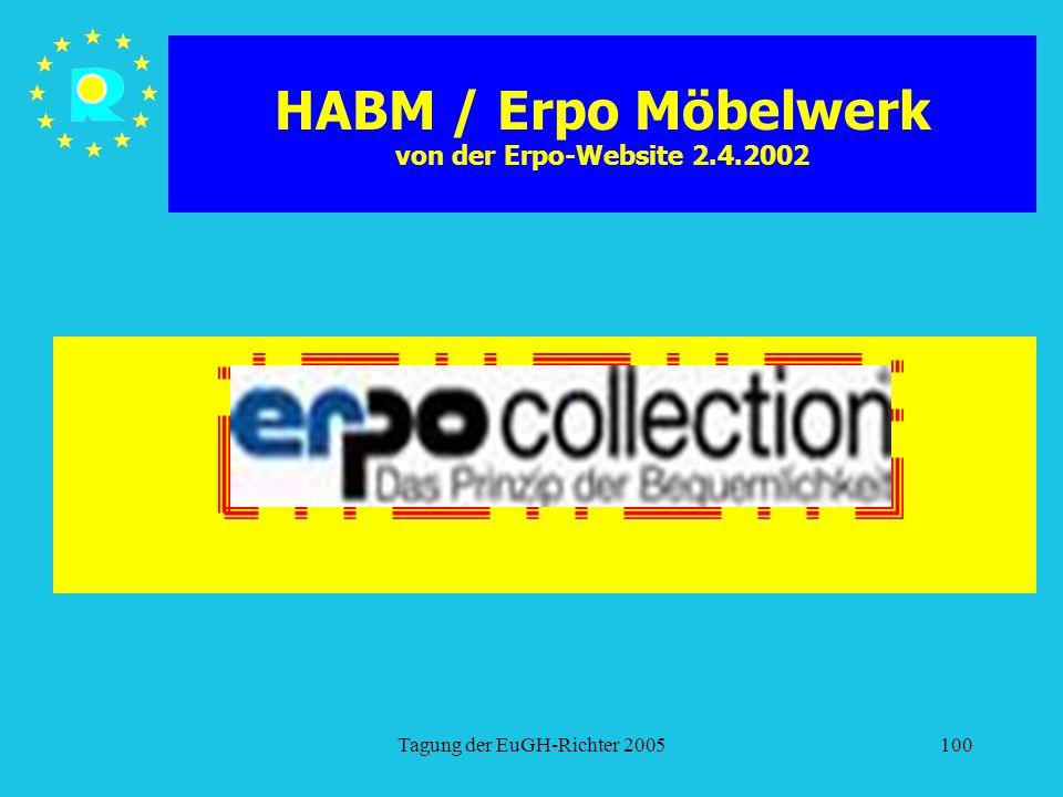 Tagung der EuGH-Richter 2005100 HABM / Erpo Möbelwerk von der Erpo-Website 2.4.2002