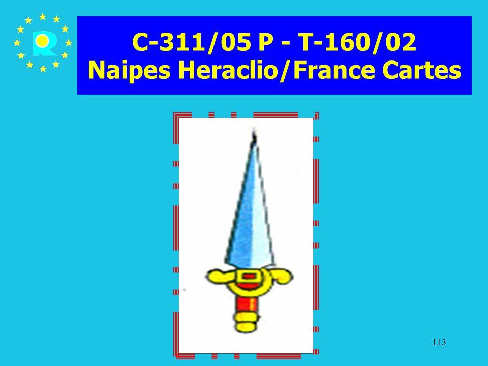 Tagung der EuGH-Richter 2005113 C-311/05 P - T-160/02 Naipes Heraclio/France Cartes