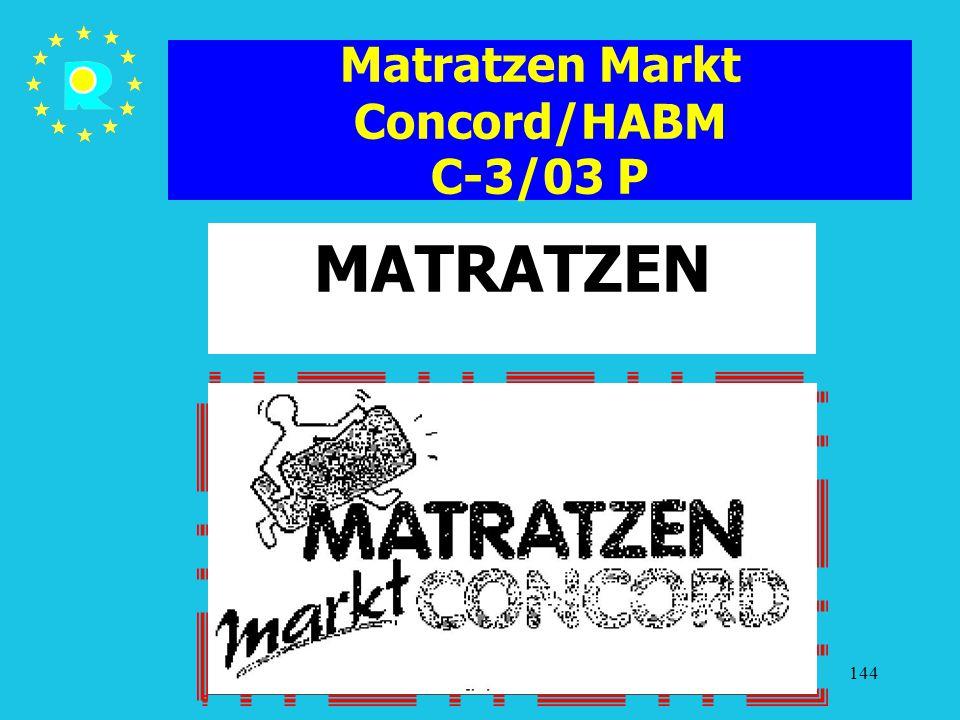 Tagung der EuGH-Richter 2005144 Matratzen Markt Concord/HABM C-3/03 P MATRATZEN