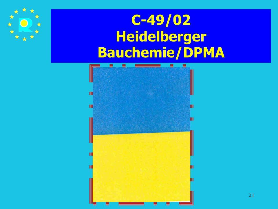 Tagung der EuGH-Richter 200521 C-49/02 Heidelberger Bauchemie/DPMA